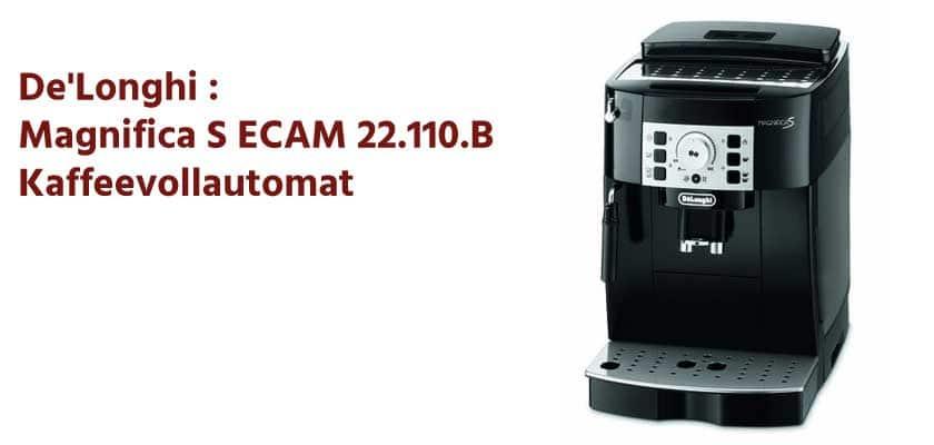 Magnifica S ECAM 22.110.B Kaffeevollautomat