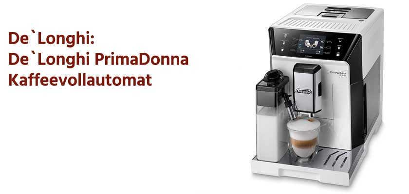 DeLonghi PrimaDonna Kaffeevollautomat